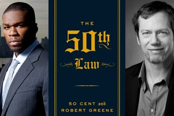 The 50th Law –Part 1: Becoming Fearless